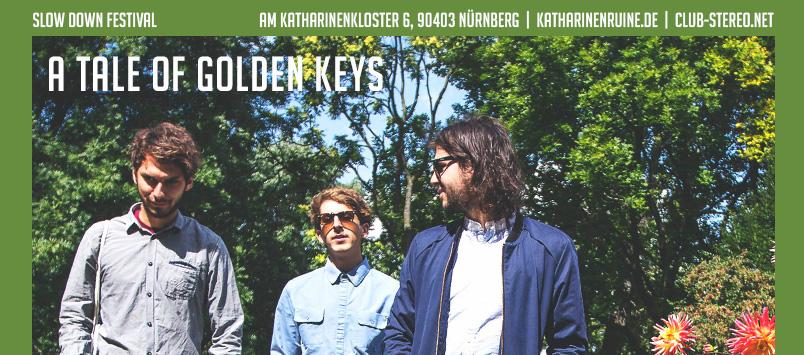 Slow Down Festival Spezial: A Tale Of Golden Keys