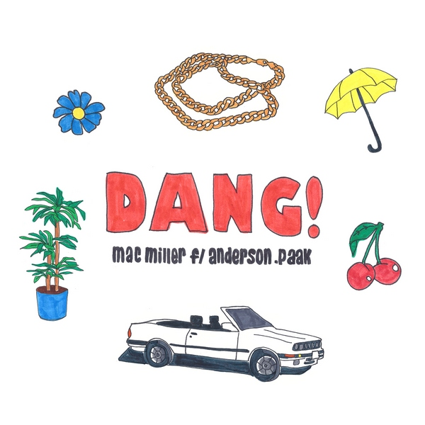 Now Playing: Mac Miller feat. Anderson .Paak – Dang!