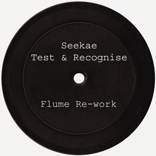 Now Playing: Seekae – Test & Recognise (Flume Re-Work)